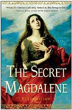The secret Magdalene : a novel