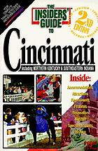 The Insiders' guide to Cincinnati : including northern Kentucky & southeastern Indiana
