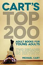 Cart's top 200 adult books for young adults : two decades in review