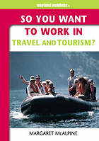 So you want to work in travel and tourism?