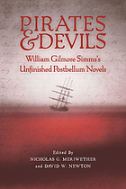 Pirates & Devils : William Gilmore Simms's unfinished postbellum novels