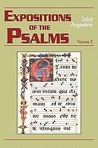 Expositions of the Psalms, 33-50