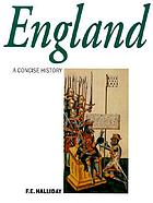 A concise history of England from Stonehenge to the microchip
