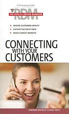 Connecting with your customers.