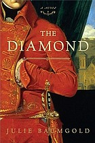 The diamond : a novel