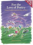 For the love of poetry : literacy scaffolds, extension ideas, and more