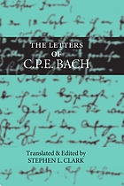 The letters of C.P.E. Bach