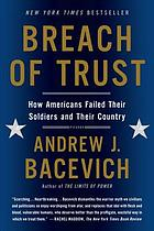 Breach of trust : how Americans failed their soldiers and their country