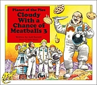 Cloudy with a chance of meatballs 3 : planet of the pies