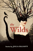 The wilds : stories