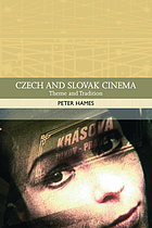 Czech and Slovak cinema : theme and tradition