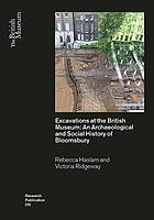 Excavations at the British Museum : an archaeological and social history of Bloomsbury
