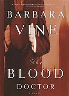 The blood doctor : a novel