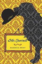 Mr. Chartwell : a novel