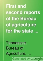 First and second reports of the Bureau of agriculture for the state of Tennessee. Introduction to the resources of Tennessee,
