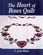 The heart of roses quilt