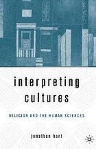 Interpreting cultures : literature, religion, and the human sciences