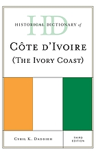 Historical dictionary of Côte d'Ivoire (the Ivory Coast)