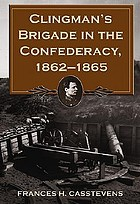 Clingman's Brigade in the Confederacy, 1862-1865