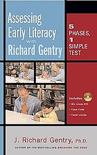 Assessing early literacy with Richard Gentry : 5 phases, 1 simple test.