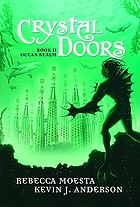 Crystal doors. Book 2 : ocean realm