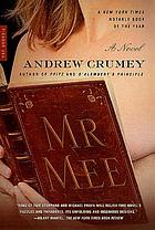 Mr. Mee : a novel