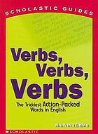 Verbs, verbs, verbs : the trickiest action-packed words in English