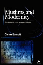 Muslims and modernity : an introduction to the issues and debates