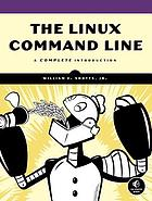 The Linux command line : a complete introduction