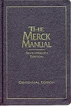 The Merck manual of diagnosis and therapy.