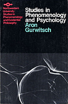 Studies in phenomenology and psychology / Aron Gurwitsch, Northwestern University Press