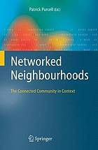 Networked neighbourhoods : the connected community in context