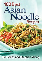 100 best Asian noodle recipes