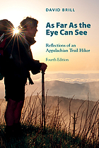 As far as the eye can see : reflections of an Appalachian Trail hiker