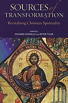 Sources of transformation : revitalising Christian spirituality