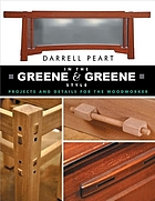In the Greene & Greene style : projects and details for the woodworker