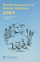Recent advances in animal nutrition : 2004