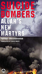 Suicide bombers : Allah's new martyrs