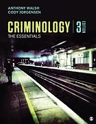 Criminology : the essentials