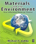 Materials and the environment : eco-informed material choice
