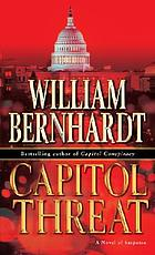 Capitol threat : a novel of suspense