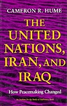 The United Nations, Iran, and Iraq : how peacemaking changed