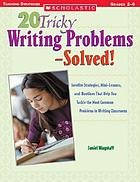20 tricky writing problems-- solved!