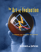 The art of evaluation : a handbook for educators and trainers