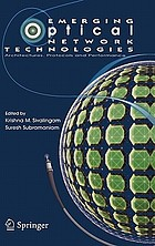 Emerging optical network technologies : architectures, protocols, and performance