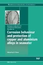 Corrosion behaviour and protection of copper and aluminium alloys in seawater