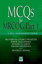 MCQs for MRCOG part 1 : a self-assessment guide