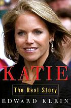 Katie : the real story