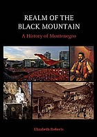 Realm of the Black Mountain : a history of Montenegro