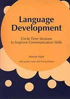 Language development : circle time sessions to improve communication skills